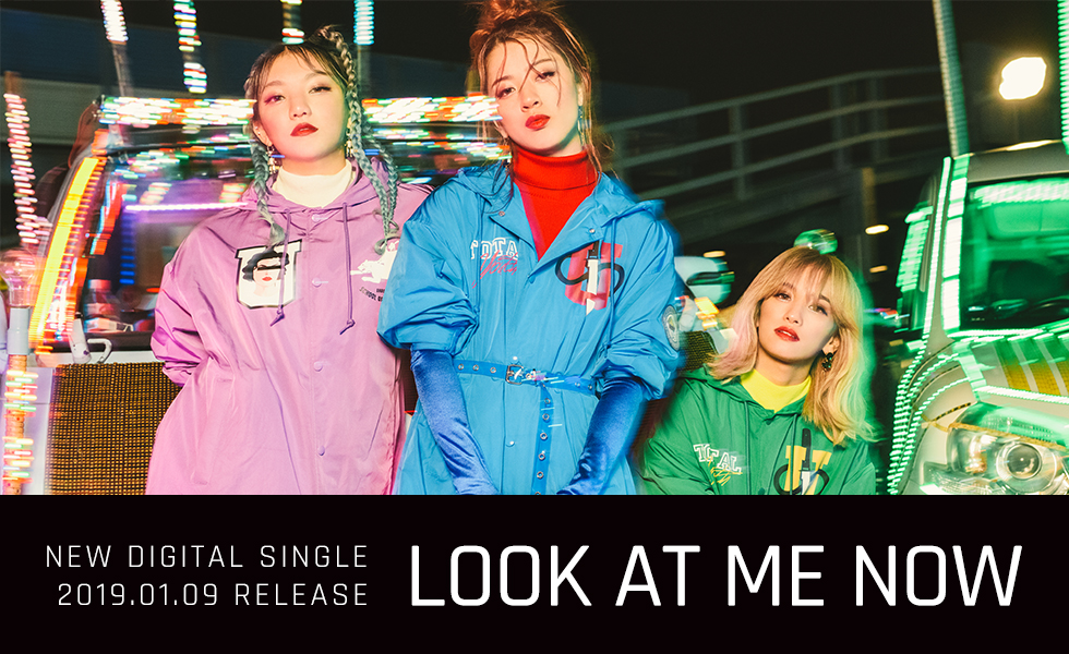 NEW DIGITAL SINGLE「LOOK AT ME NOW」2019.01.09 RELEASE